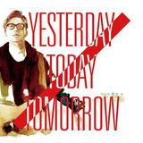 フルカワユタカ 『Yesterday Today Tomorrow』 いつも以上にポップで痛快無比! 音楽活動20周年を飾るソロ3作目