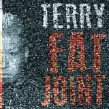 TERRY 『FAT JOINT』