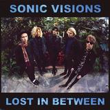 ソニック・ヴィジョンズ 『LOST IN BETWEEN』 フィンランド発、荒削りで勢いあるバンドサウンドが最高に魅力的なデビュー・ミニ作