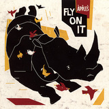 THE APPLES 『Fly On It』
