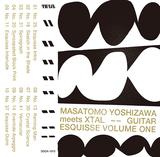 Masatomo Yoshizawa meets XTAL『Guitar Esquisse Volume One』YOUR SONG IS GOOD吉澤成友が初ソロで構築したダビーで静謐なギターインスト