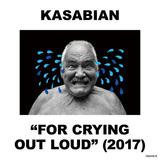 カサビアン 『For Crying Out Loud』 〈SONICMANIA〉ヘッドライナー控えるUK看板バンドの新作