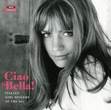 ミーナやカテリーナ・カゼッリら、60年代にイタリアで人気だった女性シンガーの楽曲を厳選収録したコンピ盤