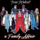 イヴァン・マクベル(Ivan Makvel)『A Family Affair』XLミドルトンらとの陽気なモダン・ファンクに思わず小躍り
