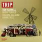 TOM HARRELL 『Trip』 マーク・ターナーら参加、ヴェテラン・トランペッターのピアノレス・クァルテット作