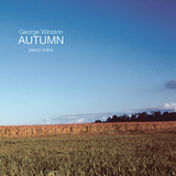 ジョージ・ウィンストン 『Autumn』 ブームになった名曲収録、大ヒットした名盤の再発