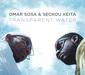 オマール・ソーサ&セク・ケイタ 『Transparent Water』 掛け値なしに美しい、キューバの至宝ピアニスト&セネガル発コラ奏者のコラボ作