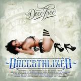DOCC FREE 『Doccstalized』