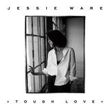 JESSIE WARE 『Tough Love』