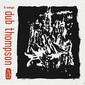 DUB THOMPSON 『9 Songs』 80sポスト・パンク×60sサイケ・ガレージ!? LAの19歳デュオ初作