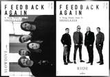 ライド&スロウダイヴの最新インタヴュー+〈黒田隆憲のシューゲイザー講座〉が一冊に! フリーペーパー「FEEDBACK AGAIN」発行のお知らせ