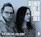 ペトラ・ヘイデン、ジェシー・ハリス 『Seemed Like a Good Idea』 柔らかい歌声とフォーキーなアレンジが楽曲彩るコラボ作