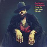 アンソニー・ハミルトン(Anthony Hamilton)『Love Is The New Black』ドクター・ドレーを意識した重厚な音像で〈Black Is Beautiful〉を表現