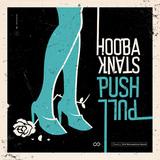 フーバスタンク 『Push Pull』 ファンク~R&B要素を大胆に採り入れ新境地を開拓!