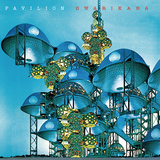 オワリカラ 『PAVILION』 ソフィスティケイトなファンク/ソウルの色合い強めた3年ぶりのオリジナル作