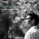 エフゲニー・スドビン、サカリ・オラモ、BBC交響楽団 『ラフマニノフ:ピアノ協奏曲第2番 ハ短調 Op.18/ピアノ協奏曲第3番 ニ短調 Op.30』 ついに全曲録音を達成
