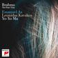 ヨーヨー・マ、エマニュエル・アックス、レオニダス・カヴァコス 『Brahms: The Complete Piano Trios』 絶妙なバランスで楽曲の美しさを引き出すアンサンブル