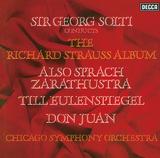 ゲオルグ・ショルティ(Georg Solti)指揮『R. シュトラウス:ツァラトゥストラはかく語りき、英雄の生涯、他』70年代のショルティと世界有数の楽団の華麗なる相互作用