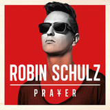 ROBIN SCHULZ 『Prayer』