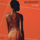 ミスター・プレジデント(Mr. President)『One Night』日本盤にはT-GROOVEのリミックスも収録! ディスコと90sハウスの混ざり合う洒脱な味わい