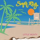 シュガー・レイ 『Little Yachty』 残暑にもしっくり馴染むリラクシンな、彼らなりのヨット・ロック
