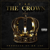 Z-RO 『The Crown』
