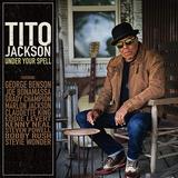 ティト・ジャクソン(Tito Jackson)『Under Your Spell』ジョージ・ベンソンらを迎えて打ち出すブルースマンとしての側面