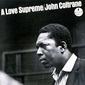 JOHN COLTRANE 『A Love Supreme』 60年代をリードしてきた聖者が全身全霊を注ぎ込んだ大作
