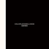 GOATBED 『COLORLESSBALANCE』 ニューウェイヴ経由で現行のダンス音楽を咀嚼、奔放な音の連なりが楽しい