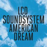 LCDサウンドシステム 『American Dream』 現実と向き合うことで、さらなる飛躍を遂げ再出発