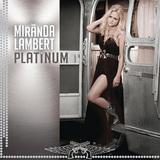MIRANDA LAMBERT 『Platinum』
