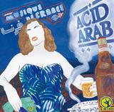 ワールド音楽好きにも◎、アシッド・アラブの初オリジナル作はハウスからエレクトロ系まで本格的なアラビック・ビリビリ・アシッド・ダンスのハイブリッド