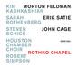 キム・カシュカシャン他 『Morton Feldman:Rothko Chapel』 米ロスコ・チャペルの空間を音楽で体現した一枚