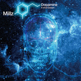 MILLZ 『Dopamine: A Vivid Dream』