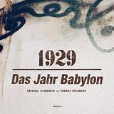 トーマス・フェルマン 『1929:Das Jahr Babylon』 ナチスの影迫るベルリンを舞台にしたドラマのサントラ