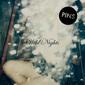 ピンズ 『Wild Nights』 マンチェ発の女子バンド、グランジ風味や暗黒ポスト・パンクにサーフ・ポップなど一筋縄でいかない新作