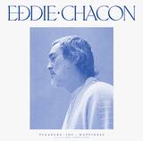 エディ・チャコン(Eddie Chacon)『Pleasure, Joy And Happiness』ジョン・キャロル・カービーとのDIYなメロウ・ソウルで沈黙を破る