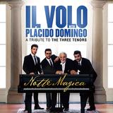 """イル・ヴォーロによる""""三大テノール""""へのトリビュート・ライヴ! ドミンゴとの共演も収録のCD+DVD『魅惑のLIVE』"""
