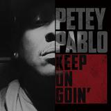 ピティ・パブロ 『Keep On Goin'』 サウス系ビートの輪廻転生をアクの強さで乗りこなす様は予想以上