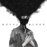 ROYAL BLOOD 『Royal Blood』