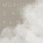 Alter Ego『Music and Dance always Save Our Life』メロディアスな曲と演奏で喚起するノスタルジックな物語