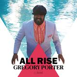 グレゴリー・ポーター(Gregory Porter)『All Rise』稀代のジャズ・シンガーが4年ぶりの書き下ろし曲で響かせる力強くも優美な歌声