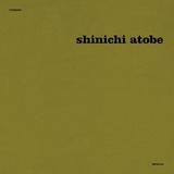 SHINICHI ATOBE 『Butterfly Effect』