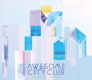 Awesome City Clubの新作は、いしわたり淳治や高橋久美子と歌詞共作するなどより大衆性備えたポップ・バンドへ向かった一枚