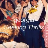 ジョージア 『Seeking Thrills』 909のレトロな響きが個性的、興奮させられっぱなしのダンスフロア向きなセカンド