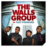 THE WALLS GROUP 『Fast Forward』
