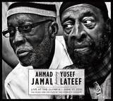 AHMAD JAMAL、YUSEF LATEEF 『Live At The Olympia: June 27, 2012』