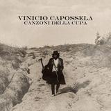 ヴィニチオ・カポッセラ 『Canzoni Della Cupa』 ロス・ロボスやキャレキシコら参加、ぶっきらぼうな濁声聴かせる伊SSWの大作