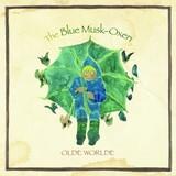 OLDE WORLDE 『The Blue Musk-Oxen』