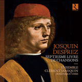 クレマン・ジャヌカン・アンサンブル(Ensemble Clément Janequin)『ジョスカン・デプレ:世俗歌曲集』名古楽団の多声シャンソンで味わう秘めたる歓び